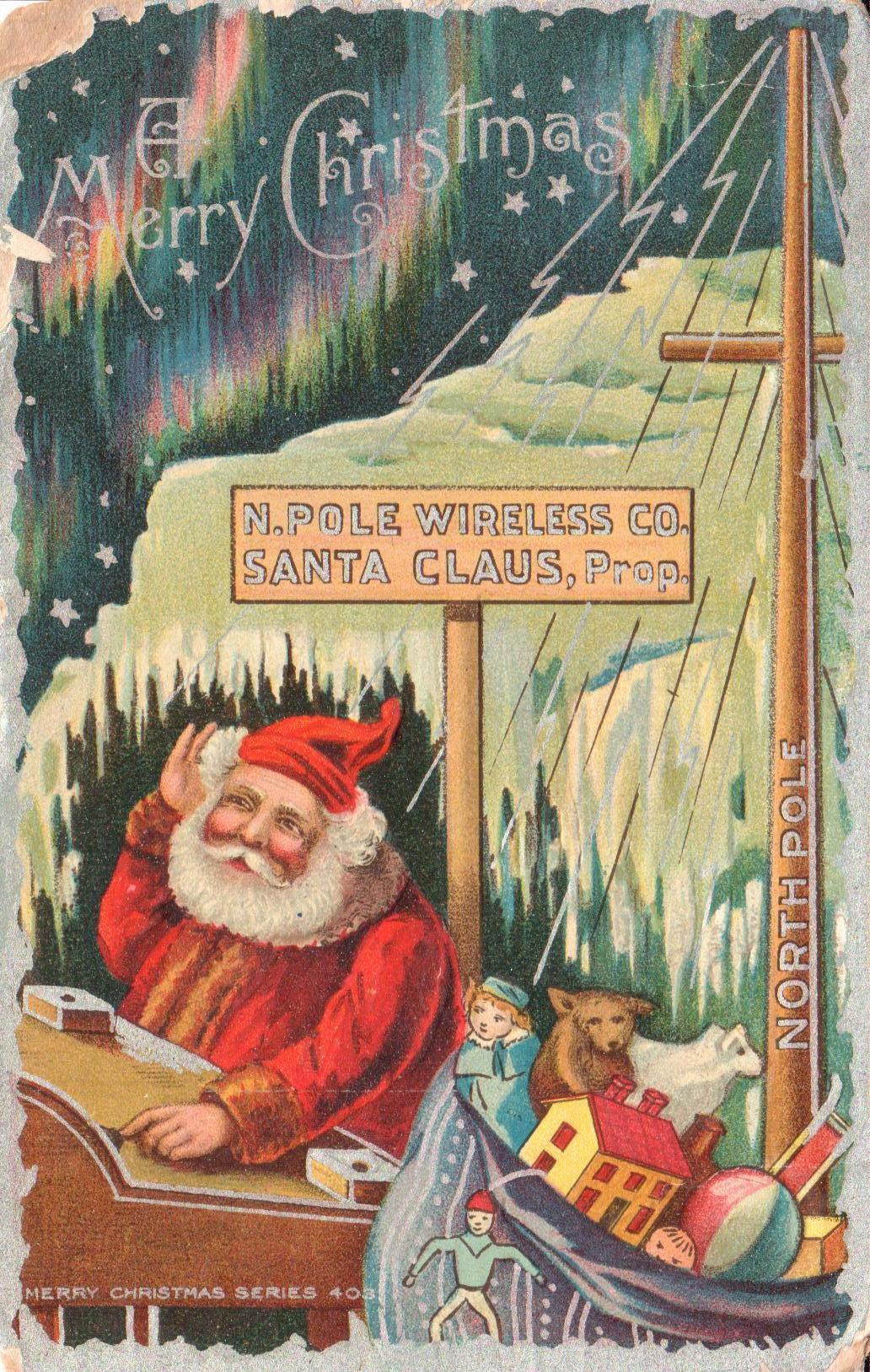N-Pole-Wireless-Co-Santa-Claus-Proprietor-ca 1900 Kemper Chambers Collection